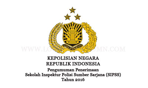 Pengumuman Penerimaan Sekolah Inspektur Polisi Sumber Sarjana (SIPSS)