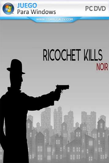 Ricochet Kills Noir PC Full
