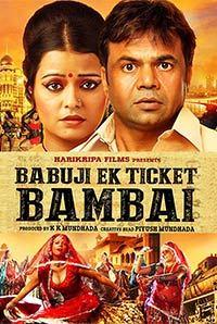 Babuji Ek Ticket Bambai 2017 Hindi 300mb Movie DVDScr Download 700MB