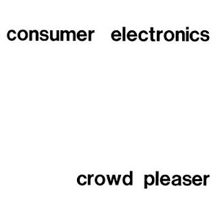 Consumer Electronics, Crowd Pleaser