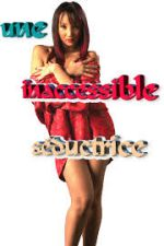Une inaccessible seductrice 2004