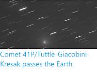http://sciencythoughts.blogspot.co.uk/2017/03/comet-41ptuttle-giacobini-kresak-passes.html