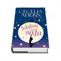 Întâlnire cu viaţa - Cecelia Ahern