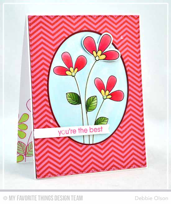 You're the Best Card by Debbie Olson featuring Build-able Bouquet stamp set and Die-amics, and Oval STAX Set 1, Oval STAX Set 2, Blueprints 15, and Blueprints 27 Die-namics #mftstamps