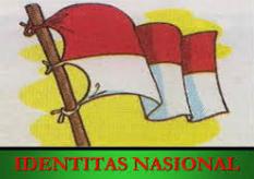 KRONOLOGI TERBENTUKNYA IDENTITAS NASIONAL BANGSA INDONESIA