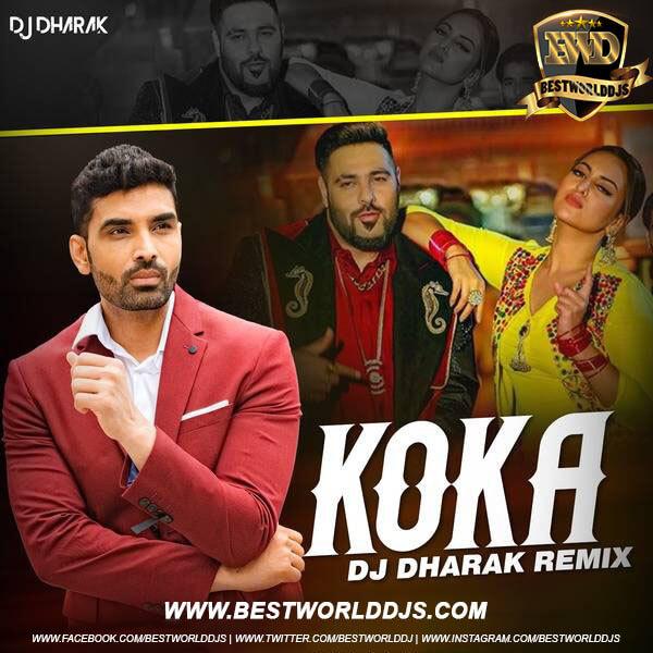 Koka (Remix) - Badshah - DJ Dharak