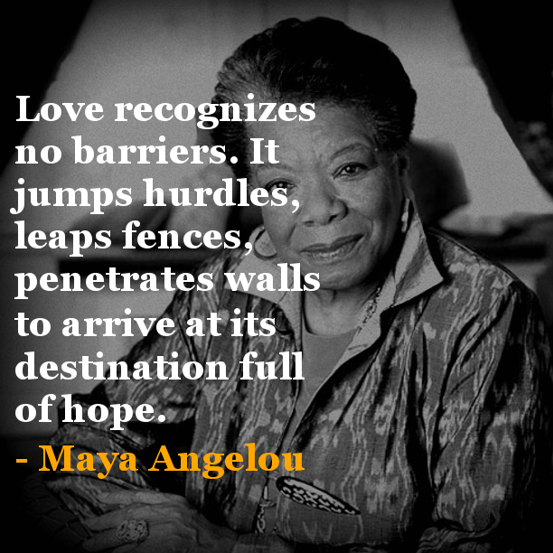 Maya Angelou Quotes And Sayings: Tuesday Inspiration LunchBOX