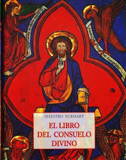 Maestro Eckhart - El libro del consuelo divino