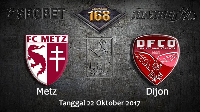 PREDIKSIBOLA - PREDIKSI TARUHAN BOLA METZ VS DIJON 22 OCTOBER 2017 (LIGUE 1)