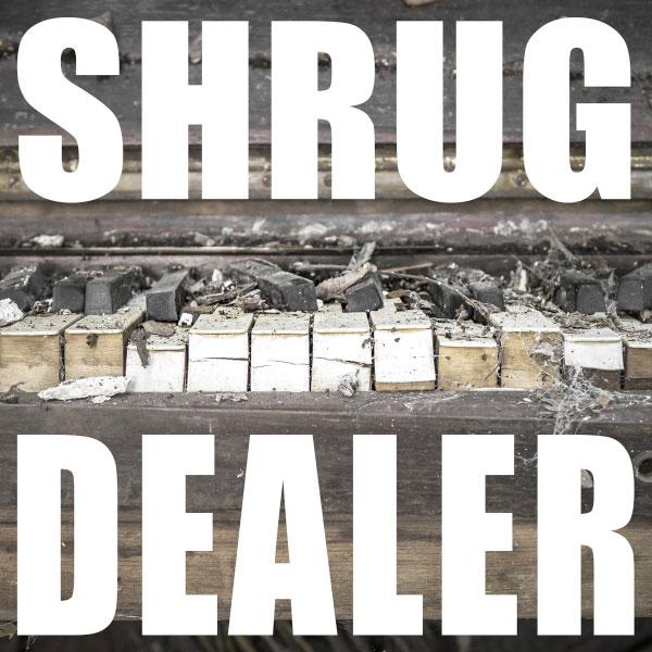 Shrug Dealer stream Self-Titled EP