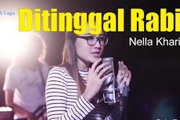 "Lagu : ""Di Tinggal Rabi"" + lirik - Nella Kharisma"
