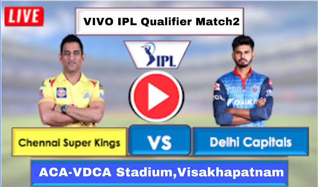 CSK vs DC Live Streaming Online free, DC is batting first