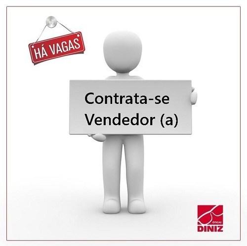 b5930736dd063 Oportunidade de Emprego  Óticas Diniz João Câmara RN recebendo currículos  com vagas para Vendedor(a) Interno.