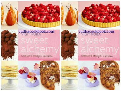 Download ebook SWEET ALCHEMY : DESSERT MAGIC by Yigit Pura