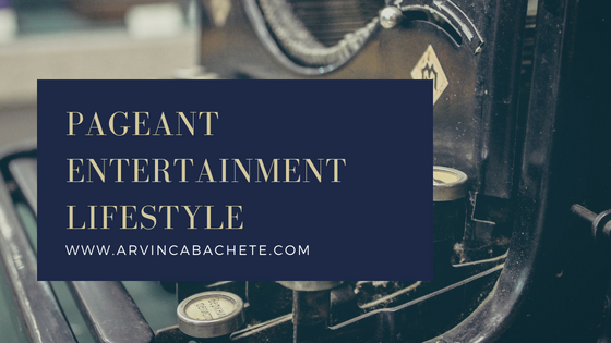 Arvin's blog about pageant, entertainment and lifestyle