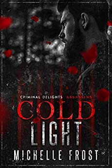 Cold Light: Assassins ~ Criminal Delights