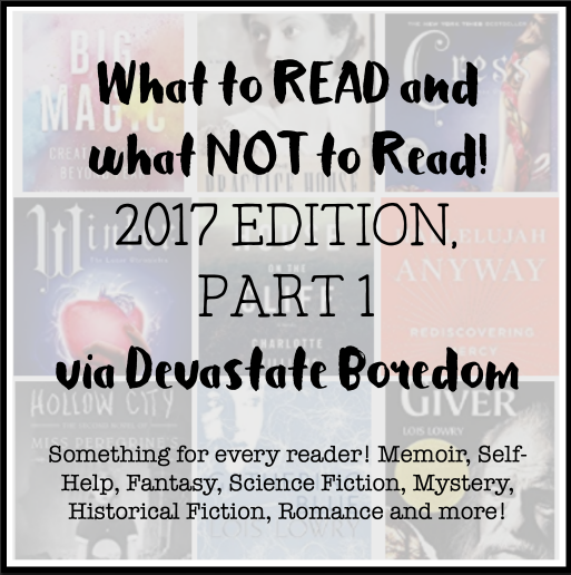 Read or Don't Read, Book Reviews in Miniature -- mini reading recommendations -- something for every reader! Big Magic, Hallelujah Anyway, Hollow City, The Giver, the Practice House, and more!  Memoir, fantasy, mystery, historical fiction, YA, etc. via Devastate Boredom