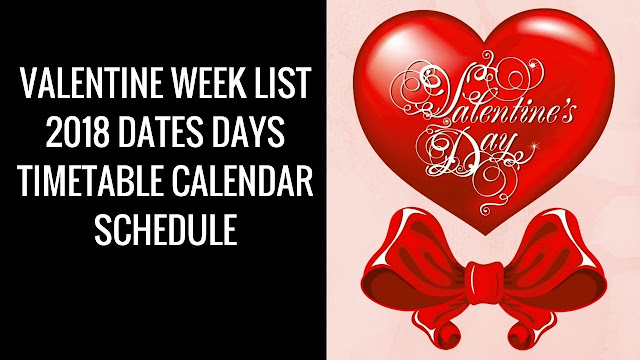 Valentine's day week list 2018