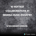 10 Hottest Collaborations In Nigeria Music Industry