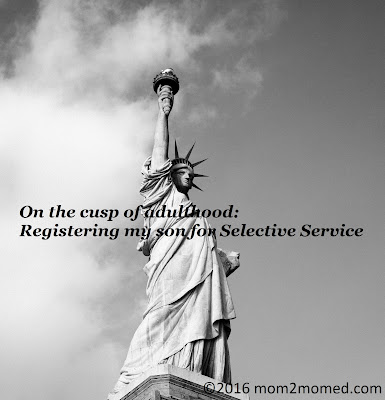 On the cusp of adulthood: Registering my son for Selective Service