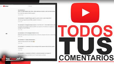 como ver todos los comentarios que hiciste en youtube