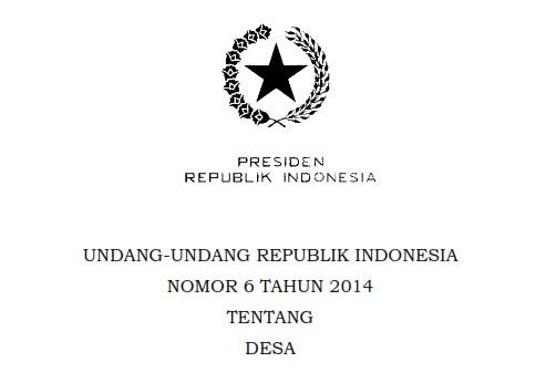 UNDANG-UNDANG REPUBLIK INDONESIA NOMOR 6 TAHUN 2014 TENTANG DESA BAB I Pasal 1