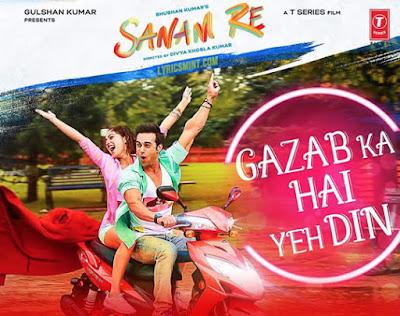 Gazab Ka Hai Yeh Din - Sanam Re (2016)