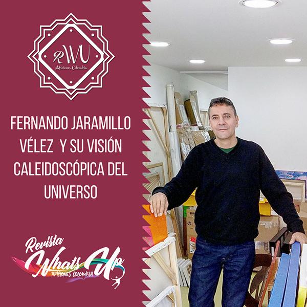 Fernando-Jaramillo-Vélez-visión-caleidoscópica-universo