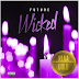 Futures Music Wicked Certified Gold by RIAA Awards