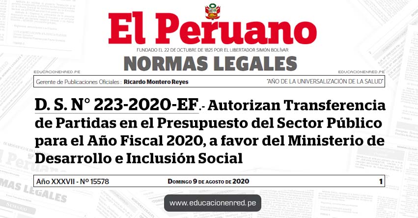 D. S. N° 223-2020-EF.- Autorizan Transferencia de Partidas en el Presupuesto del Sector Público para el Año Fiscal 2020, a favor del Ministerio de Desarrollo e Inclusión Social