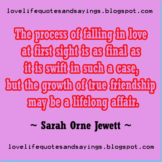 The process of falling in love at first sight is... - Love Quotes ...