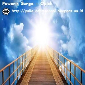 Pewaris Surga - Opick
