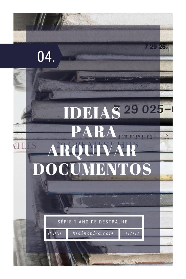 Semana 4: Como arquivar documentos? - Série 1 Ano de Destralhe