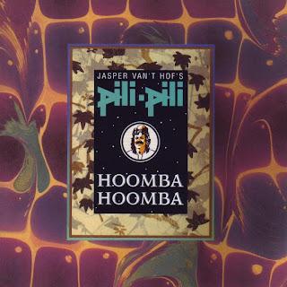 Jasper Van 't Hof's Pili Pili - 1985 - Hoomba-Hoomba