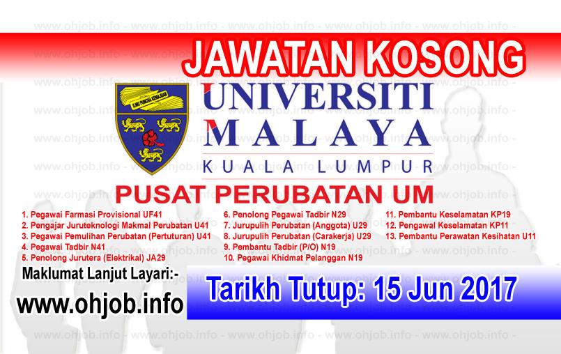 Jawatan Kerja Kosong PPUM - Pusat Perubatan Universiti Malaya logo www.ohjob.info jun 2017