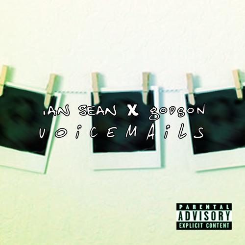 Godson & Ian Sean - Voicemails EP