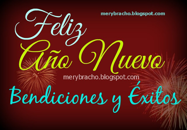 mensajes con bendiciones feliz año nuevo amigos por Mery Bracho