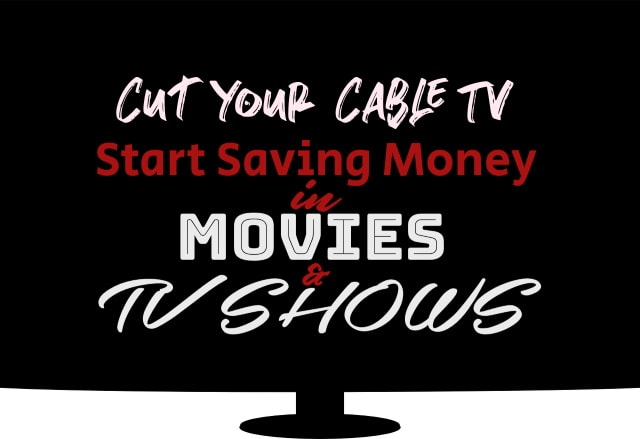 Save Money in Movies & TV Shows