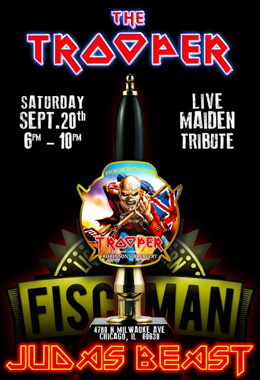 MAIDEN the LOT: The TROOPER w/JUDAS BEAST (Iron Maiden Tribute) ~ Fischman Liquors and Tavern