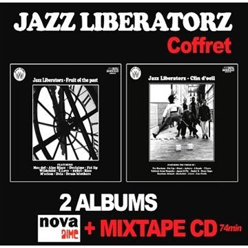 Jazz Liberatorz-Coffret (Clin D'Oeil / Fruit Of The Past / Independent Addict 3CD) (2009) 320 kbps