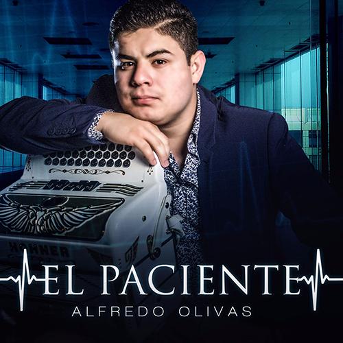 Alfredo Olivas - El Paciente (Corridos Nuevos 2016)