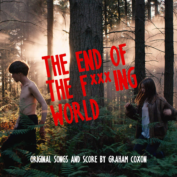 Graham Coxon - The End of the Fucking World (Original Songs and Score) Cover