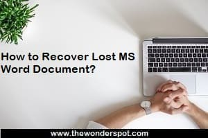 How to Recover Lost MS Word Document?