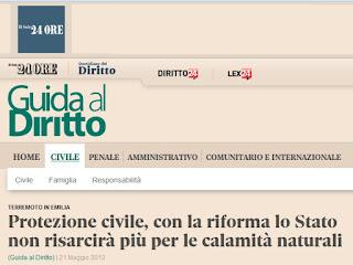 http://www.diritto24.ilsole24ore.com/guidaAlDiritto/civile/civile/primiPiani/2012/05/protezione-civile-con-la-riforma-lo-stato-non-risarcira-piu-per-le-calamita-naturali.php?refresh_ce=1