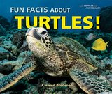 Image: Fun Facts About Turtles! (I Like Reptiles and Amphibians!), by Carmen Bredeson. Publisher: Enslow Publishers (March 1, 2009)