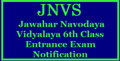 JNV Navodaya 6th Class Entrance Exam 2018 Notification JNV Navodaya 6th Class Entrance Exam 2018 | JNVS Jawahar Navodaya Vidyalaya Entrance Exam 2018 Entrance Test 2018| JNVS Selection Test 2018|JNVST 2018 Admission Form, Navodaya Vidyalaya Class 6th Entrance exam 2018 notification | JNVST Entrance Test 2018 Navodaya Vidyalaya Selection Test | Navodaya Vidyalaya Admission 2017-18 for Class 6th and 11th | JNVST Navodaya 6th Class Entrance Exam 2018 | JNVST 2018-19 Navodaya Vidyalaya Class 6th Admission Form | Navodaya Vidyalaya Samiti | Navodaya Vidyalaya Class 6th Admission Form 2017-2018 | JNVST Admissions 2018 Entrance Application 6th/ VI Class Admissions 2018 Entrance Application Jawahar Navodaya Vidyalaya Entrance Exam 2018 Jawahar Navodaya Vidyalaya Entrance Exam 2018,Jawahar Navodaya Vidyalaya Entrance Exam 2018 Class 6th, JNVST 2018-19 Navodaya Vidyalaya Class 6th Admission Form, JNVST Admissions 2018 Entrance Application 6th/ VI Navodaya,JNV Selection Test 2017-18 - NVS Class VI Admission 2017 | Navodaya Entrance Exam 2018 Notification for admission into Navodaya schools Navodaya Entrance Exam 2018| JNVS Entrance Test 2018/JNVS Selection Test 2018| JNVST 2018-19 Navodaya Vidyalaya Class 6th Admission Form, JNVST Admissions 2018 Entrance Application 6th/ VIth Navodaya,JNV Selection Test 2017-18 - NVS Class VI Admission 2017| Navodaya 6th class entrance exam, Navodaya 6th class Entrance test , Navodaya Class VI Entrance Exam 2018, Navodaya Vidyalaya 6th class Entrance Exam 2018, Jawahar Navodaya Vidyalaya 6th class Entrance Exam 2018, JNV 6th Class Entrance Exam 2018, Javahar Navodaya Vidyalaya admission test 2018, JNVS 6th class selection test 2018, JNVS Selection Test for Class VI admissions 2018, Conduct of Navodaya Entrance Test 2018 for Admission to Class VI Vacant Seats.Jawahar Navodaya Vidyalaya Entrance Exam 2018,Jawahar Navodaya Vidyalaya Entrance Exam 2018 Class 6th, JNV Selection Test 2018 Schedule tp be released for conducting the 6th class entrance exam across the country in all the States for 6th Class Admissions in JNVs. So, Navodaya Entrance Test 2018 notification would be released in the month of OCTOBER in every year for admission into Class VI in Navodaya Vidyalayas for 2018-2019. JNV Selection Test 2018 details, eligibility, application form, schedule, important dates, how to apply, how to fill the application form, Entrance Exam date, Last date for apply, Results/Selected Candidates list and more details are provided here.jnvst-jawahar-navodaya-vidyalaya-samithi-entrance-test-exam-jnvs-6th-class-entrance-test-selection-test-nvshq-org-prospectus-online-application-form-syllabus-model-question-papers-hall-tickets-results-selection-list-download Navodaya Entrance Exam 2018,JNVS Entrance Test 2018,JNVS Selection Test 2018/2017/09/jnvst-jawahar-navodaya-vidyalaya-samithi-entrance-test-exam-jnvs-6th-class-entrance-test-selection-test-nvshq-org-prospectus-online-application-form-syllabus-model-question-papers-hall-tickets-results-selection-list-download.html