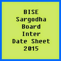 Sargodha Board Inter Date Sheet 2017, Part 1 and Part 2