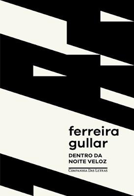 Dentro da noite veloz, de Ferreira Gullar