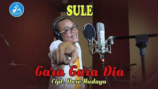 Lirik Lagu Gara Gara Dia - Sule