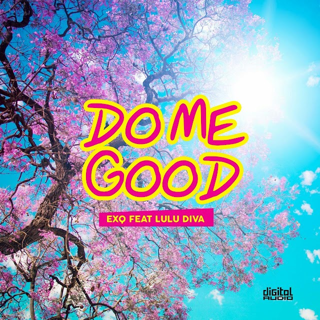 VIDEO: ExQ ft. Luludiva- Do Me Good (prod. DJ. Tamuka)